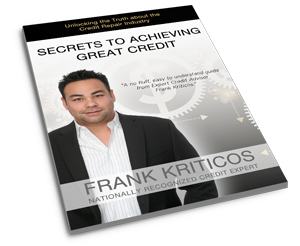 Secrets to Achieving Great Credit by Frank Kriticos